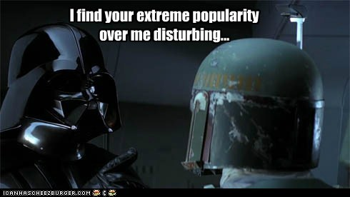 angry,boba fett,darth vader,disturbing,jealous,popularity,thunder