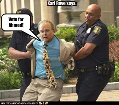 Vote for Ahmed! Karl Rove says: