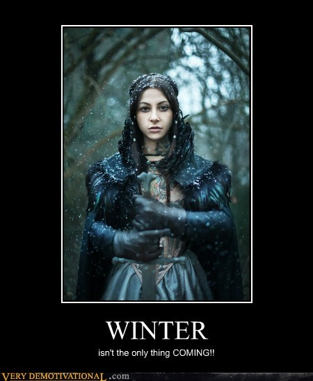 Game of Thrones hilarious is coming Sexy Ladies winter - 6098667776