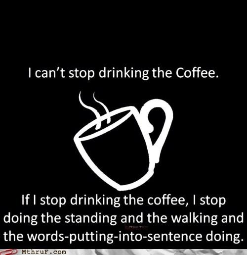 caffeine coffee g rated java monday thru friday Starbucks - 6098843392