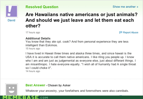 cannibalism,hawaiian,native american,Yahoo Answer Fails