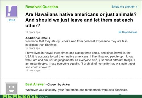 cannibalism hawaiian native american Yahoo Answer Fails - 6099035648