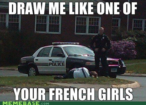 draw,french girls,one of your french girls,police