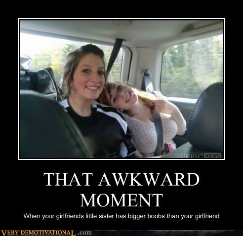Awkward bewbs girlfriend hilarious sister - 6099496192