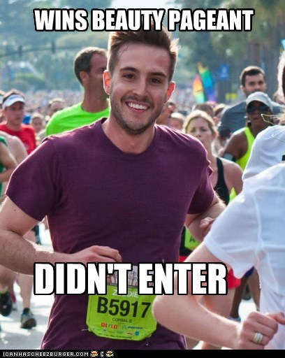 beauty pageant entry Memes photogenic guy running - 6100232192