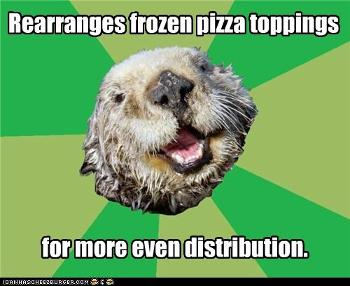 distribution,food,Hall of Fame,Memes,ocd,OCD Otter,otters,pizza,toppings
