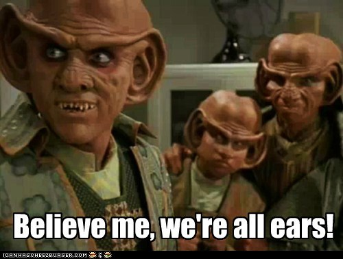 alien believe me creepy ears ferengi puns - 6101429248