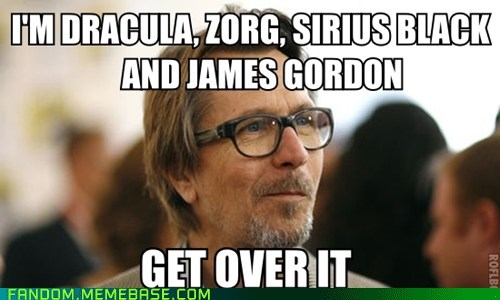 dracula Gary Oldman It Came From the Interwebz james gordon sirius black zorg - 6101741824