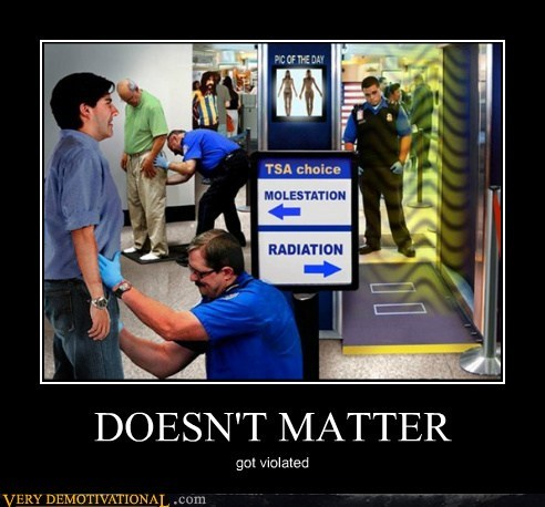 doesnt matter hilarious radiation TSA wtf - 6101780480