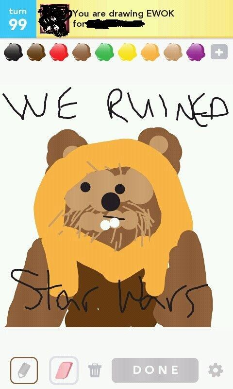 draw something,ewoks,ruined star wars,star wars