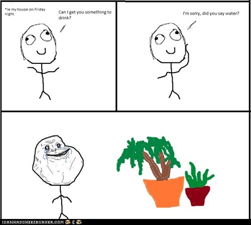 forever alone,plan,Rage Comics,water