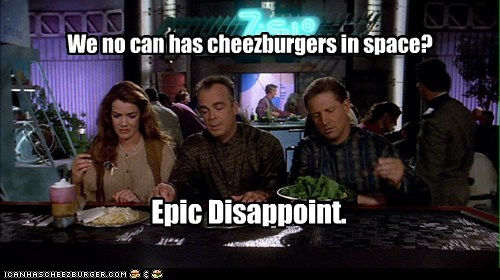 Babylon 5 bruce boxleitner cheezburgers claudia christian disappoint epic food jerry doyle John Sheridan meal plan michael garibaldi susan ivanova