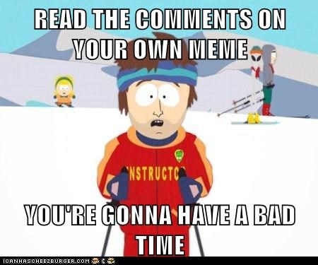 bad time comments Memes ski instructor - 6103862784
