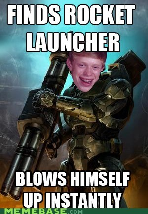bad luck brian master chief meme rocket launcher - 6103996672