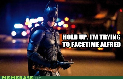 alfred,batman,facetime,Super-Lols,timeout