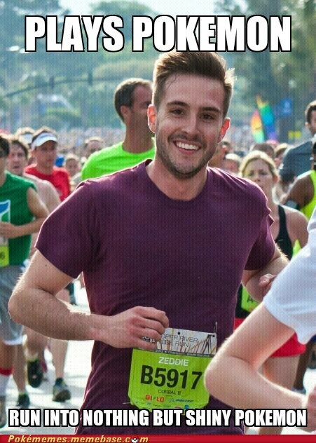 meme Memes ridiculously photogenic guy shinies zeddie little - 6104511232
