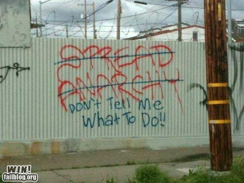anarchy,graffiti,hacked irl,nuh uh,response