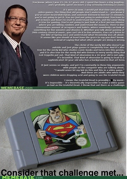avgn Challenge Accepted meme penn jillette superman 64 worst game - 6104886016
