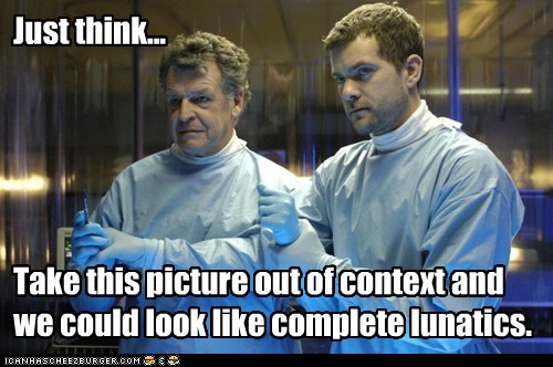 context,Fringe,John Noble,joshua jackson,lunatics,out of context,peter bishop,picture,think,Walter Bishop