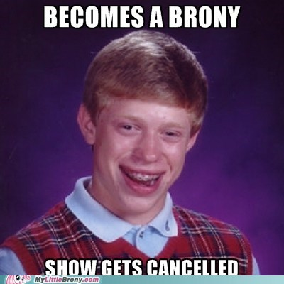 bad luck brian brony meme tv show - 6107155200