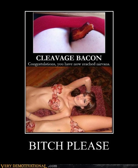 bacon,bewbs,cleavage,hilarious