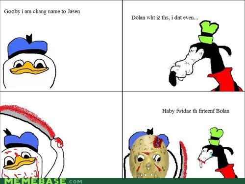 brolan dolan friday the 13th gooby jason Rage Comics - 6107504384