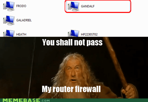 firewall gandalf Lord of the Rings Memes you shall not pass