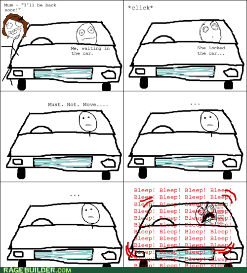 car,car alarm,parenting,Rage Comics