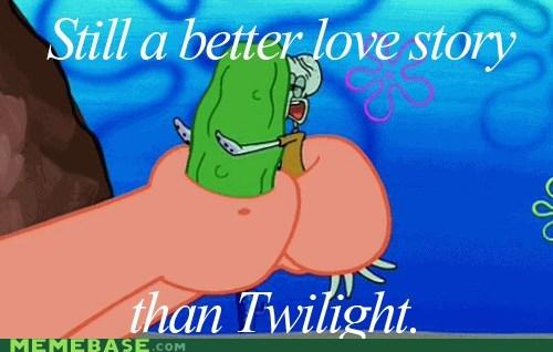 love story Memes pickle SpongeBob SquarePants squidward twilight - 6108319232