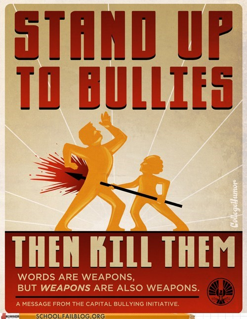 bullies,hunger games,weapons are weapons,words are weapons