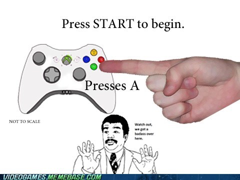 ä Badass meme press start to begin wrong button - 6108352768