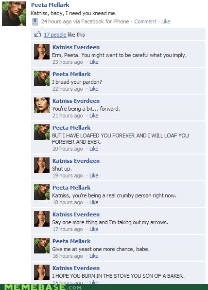 bread,facebook,hunger games,katniss,peeta,puns,Text Stuffs