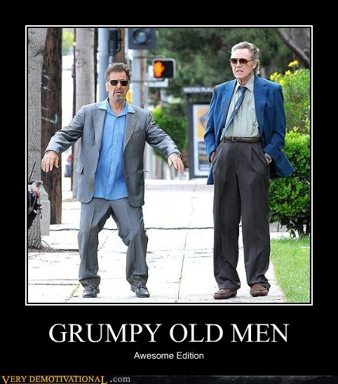 al pacino christopher walken Grumpy Old Men Pure Awesome - 6108956160