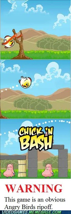 angry birds casual game chick-n-bash ripoff seems legit the internets - 6111712256