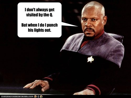 avery brooks,Badass,captain sisko,i dont always,punch,Q,Star Trek,the most interesting,visit
