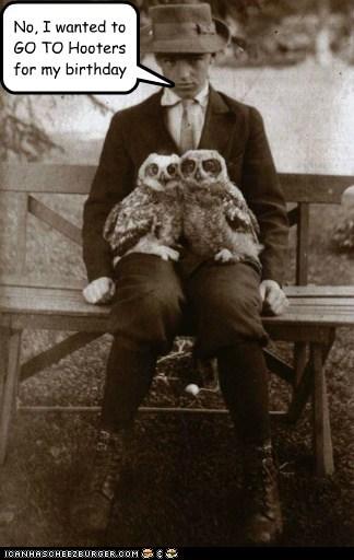 birthday historic lols hooters owls Photo wrong - 6117549056