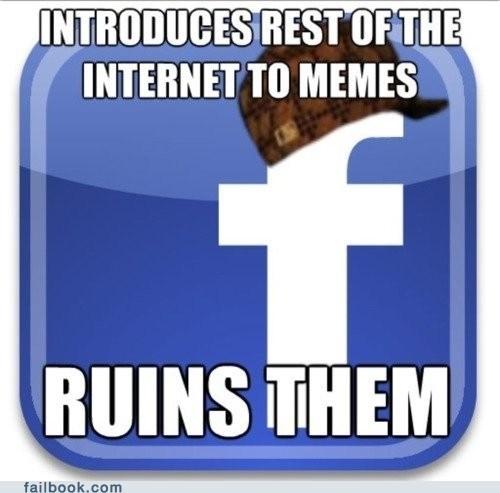 Memes ruin scumbag scumbag facebook - 6117956608