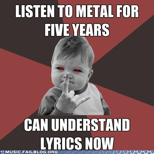 lyrics,meme,metal,metal success kid,success kid