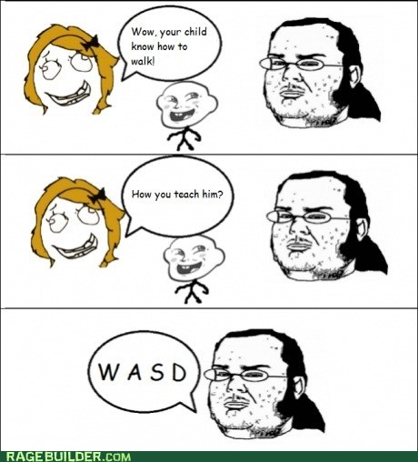 nerd,parenting,Rage Comics,video games,walk,WASD