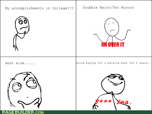 college,f yeah,parking,Rage Comics