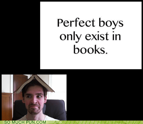 books,boys,double meaning,exist,existence,Hall of Fame,in,literalism,only,perfect