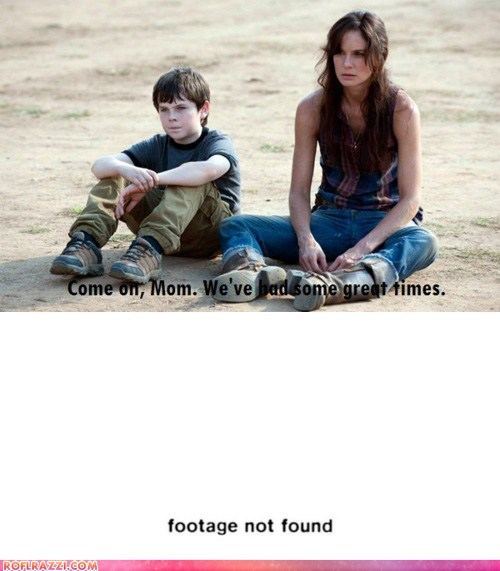 arrested development,carl grimes,footage,lori grimes,not found,The Walking Dead