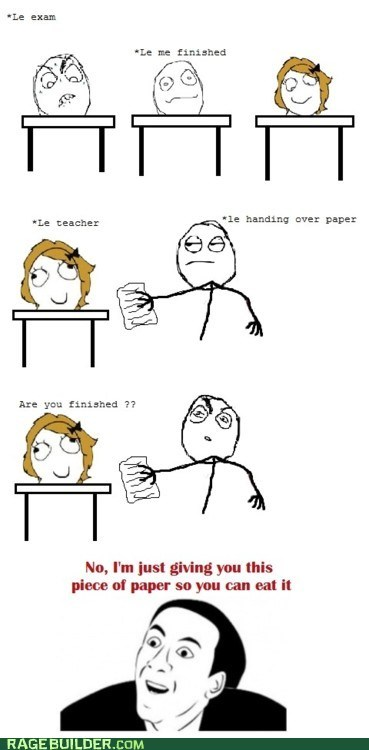 Rage Comics,test,truancy story,you dont say