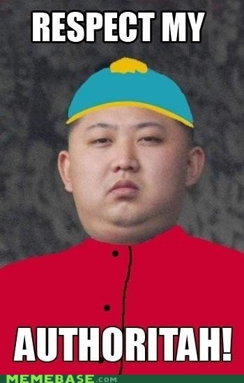 authority cartman kim jung-un Memes North Korea South Park - 6120850944