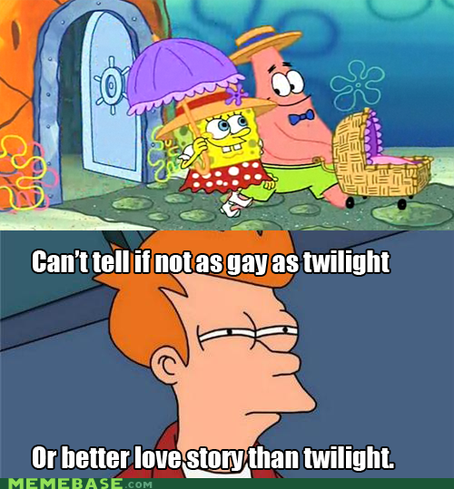 as thing as,fry,love story,twilight