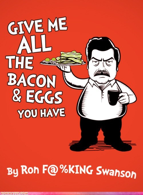 bacon and eggs demand dr seuss Nick Offerman parks and recreation ron swanson - 6121663488
