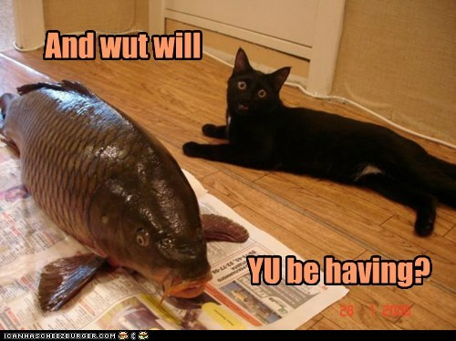 And wut will YU be having?