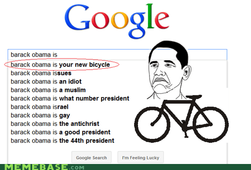 an old website you dweebs barack obama google Memes not bad obama your new bicycle