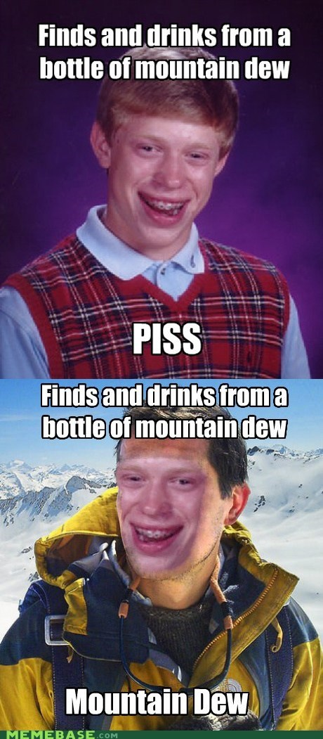 bad luck brian bear grylls mountain dew piss