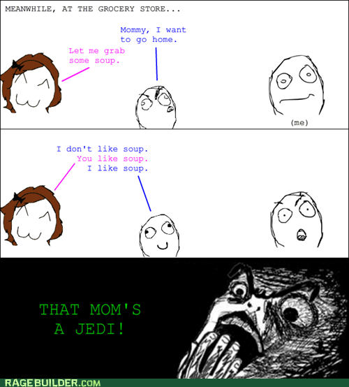 Jedi mom parenting Rage Comics raisin horror - 6124921856